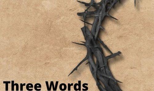 "Lent 4 - ""Three Words for Three Days - 'I Am He' (John 18:3-9)"""